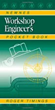 Newnes Workshop Engineer's Pocket Book…