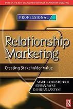 Relationship Marketing: Creating Stakeholder…