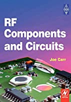 RF Components and Circuits by Joe Carr