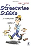 Russell, John: The Streetwise Subbie, Second Edition