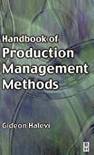Handbook of Production Management Methods by…