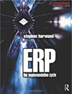 ERP: The Implementation Cycle (Computer…