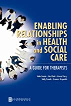 Enabling Relationships in Health and Social…