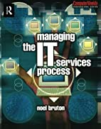 Managing the IT Services Process (COMPUTER…