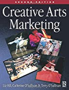 Creative Arts Marketing, Second Edition by…