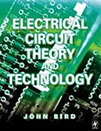 Electrical Circuit Theory and Technology by…