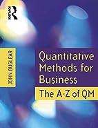Quantitative Methods for Business: The A to…