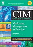 Curtis, Tony: Cim Coursebook 04/05 Marketing Management in Practice