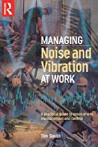 Managing Noise and Vibration at Work: A…