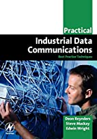 Practical Industrial Data Communications:…