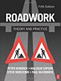 Kendrich, Peter: Roadwork: Theory and Practice