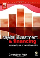 Capital Investment & Financing: a practical…