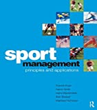 Stewart, Bob: Sport Management: Principles And Application