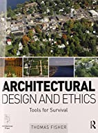 Architectural Design and Ethics: Tools for…