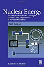 Nuclear Energy: An Introduction to the…