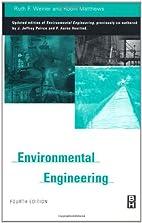 Environmental engineering by Ruth Weiner…