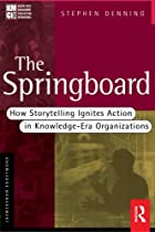 The Springboard: How Storytelling Ignites…
