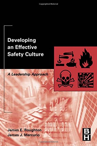 developing-an-effective-safety-culture-a-leadership-approach