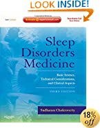Sleep Disorders Medicine: Basic Science, Technical Considerations, and Clinical Aspects, Expert Consult - Online and Print, 3e
