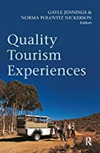 Quality Tourism Experiences by Gayle…