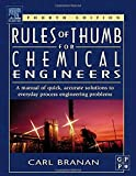 Branan, Carl R.: Rules of Thumb for Chemical Engineers