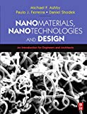 Schodek, Daniel L.: Nanomaterials, Nanotechnologies and Design: An Introduction for Engineers and Architects