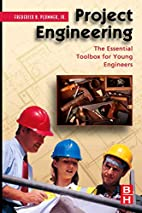 Project Engineering: The Essential Toolbox…