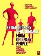 Extraordinary Performance from Ordinary…