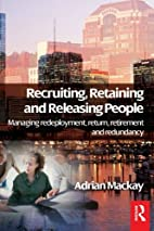 Recruiting, Retaining and Releasing People:…