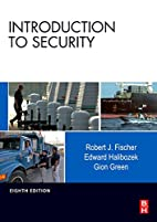 Introduction to Security, Eighth Edition by…