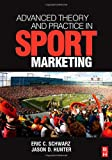 Schwarz, Eric: Advanced Theory and Practice in Sport Marketing