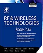 RF & Wireless Technologies: Know It All by…