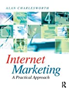 Internet Marketing: a practical approach by…