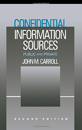 confidential-information-sources-second-edition-public-and-private