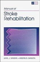 Manual of stroke rehabilitation by Karl J.…