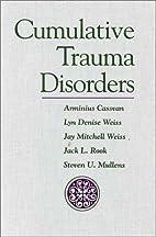 Cumulative Trauma Disorders by Arminius…