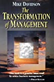 Davidson, Mike: The Transformation of Management