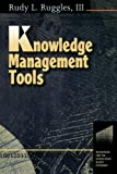 Ruggles, Rudy L.: Knowledge Management Tools