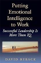Putting Emotional Intelligence To Work:…