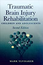 Traumatic Brain Injury Rehabilitation:…