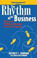 The Rhythm of Business: The Key to Building…