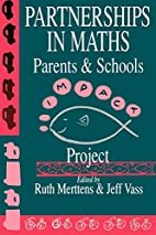 Partnership In Maths: Parents & Schools…