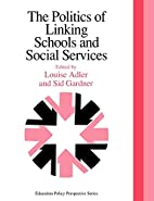 The Politics Of Linking Schools And Social…