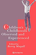 Children's Childhoods: Observed And…