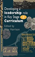 Developing A Leadership Role Within The Key…