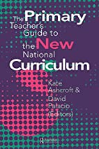 The Primary Teacher's Guide To The New…