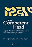 Jirasinghe, Dilum: The Competent Head: A Job Analysis of Heads' Tasks and Personality Factors