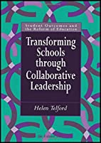 Transforming Schools (Student Outcomes and…