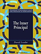 The Inner Principal (Student Outcomes and…