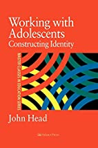 Working With Adolescents: Constructing…